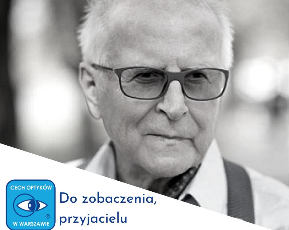 Zdzisław Robak - do zobaczenia, przyjacielu.